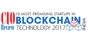 10 Most Promising Startups in Blockchain Technology - 2017